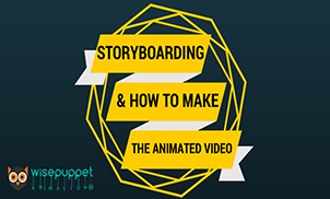 How to storyboard for an Explainer Video?