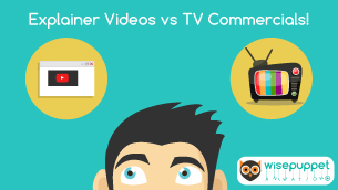Why choose Explainer Videos over TV Commercials!